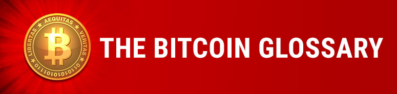 Bitcoin Glossary