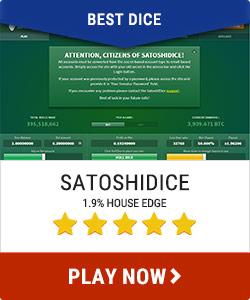 Satoshi Dice best Dice