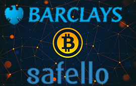 Barclays and Safello: When Banks Meet Bitcoins