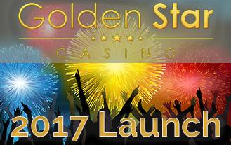 Golden Star Casino 2017 Launch