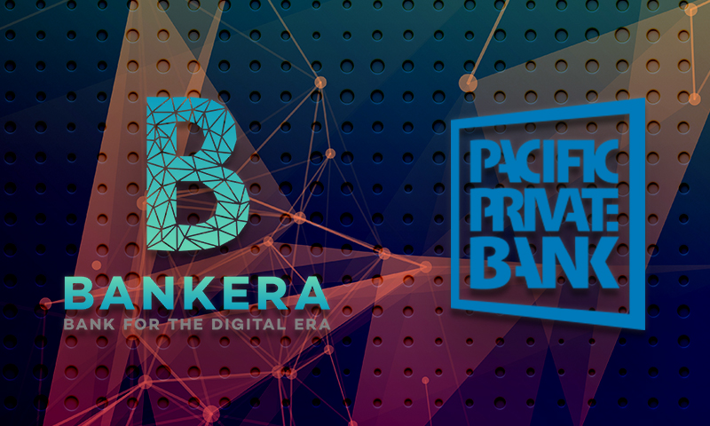 Bankera – The bank for the blockchain has acquired the Pacific Private Bank