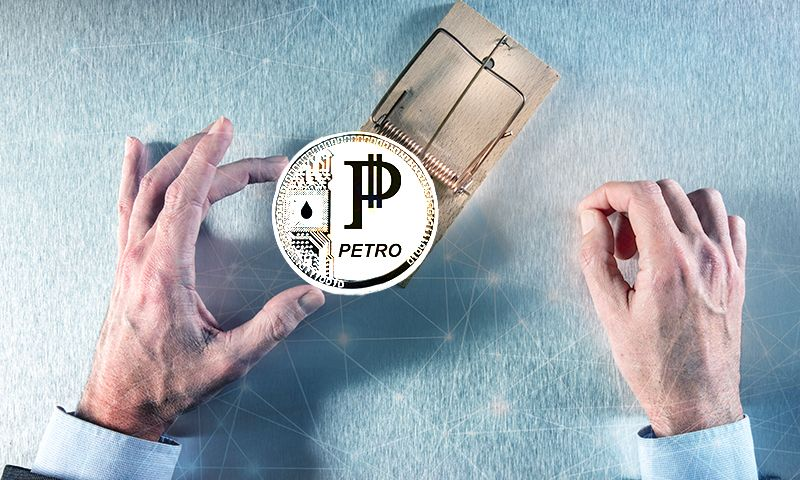 The Petro Is The Ultimate ICO Scam