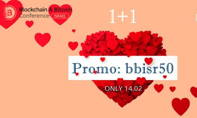 St. Valentine Presents 2 for 1 Tickets to Blockchain & Bitcoin Conference Israel
